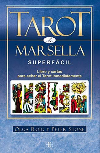 Tarot de Marsella superfácil. Libro y cartas para echar el Tarot inmediatamente